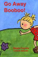 Go Away Booboo