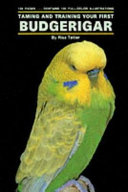 Taming and Training Your First Budgerigar