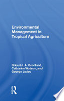 Environmental Management In Tropical Agriculture