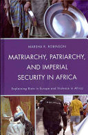 Matriarchy  Patriarchy  and Imperial Security in Africa