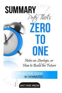 Peter Theil s Zero to One Book