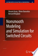 Nonsmooth Modeling and Simulation for Switched Circuits Book