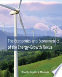 The Economics and Econometrics of the Energy Growth Nexus Book