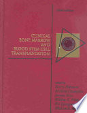 Clinical Bone Marrow and Blood Stem Cell Transplantation