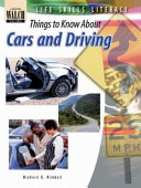 Life Skills Literacy  Things to Know about Cars and Driving