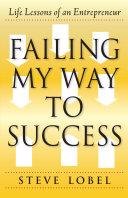 Failing My Way to Success