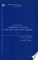 A Catalogue Of Comedias Sueltas In The New York Public Library