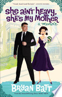 She Ain t Heavy  She s My Mother Book