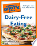 The Complete Idiot s Guide to Dairy Free Eating