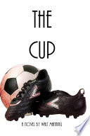 Read Online The Cup For Free