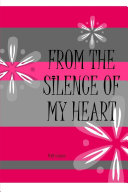 From the Silence of My Heart