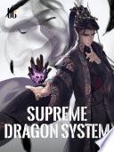 Supreme Dragon System