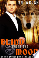 Blind Under the Moon