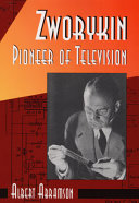 Zworykin  Pioneer of Television