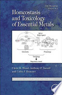 Homeostasis and Toxicology of Essential Metals Book