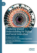 Producing Shared Understanding for Digital and Social Innovation