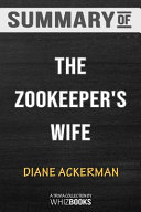 Summary of The Zookeeper s Wife Book PDF