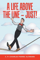 A Life Above the Line   Just  Book