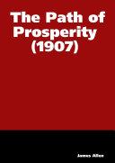 The Path of Prosperity (1907)