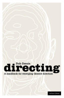 Directing A Handbook For Emerging Theatre Directors Book PDF