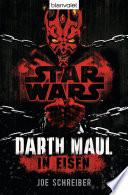 Star WarsTM Darth Maul: In Eisen