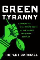 Green Tyranny