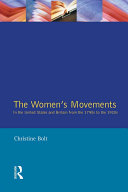 The Women's Movements in the United States and Britain from the 1790s to the 1920s
