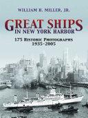 Great Ships in New York Harbor