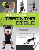 The Functional Training Bible