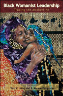 Black Womanist Leadership: Tracing the Motherline - Seite 54