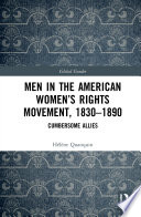 Men in the American Women's Rights Movement, 1830–1890