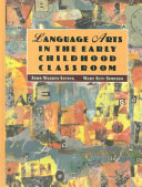 Language Arts In The Early Childhood Classroom