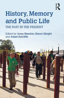 link to History, memory and public life : the past in the present in the TCC library catalog