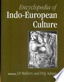 Encyclopedia Of Indo European Culture