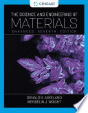 The Science and Engineering of Materials  Enhanced  SI Edition Book