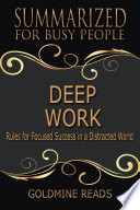 DEEP WORK   Summarized for Busy People Book PDF