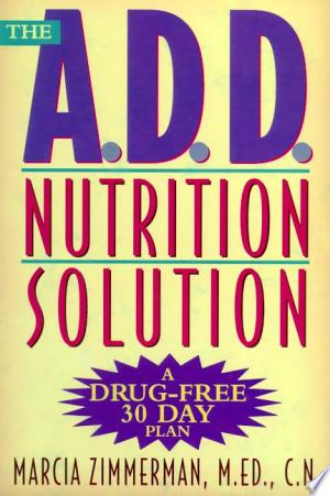 Download The A.D.D. Nutrition Solution Free PDF Books - Free PDF