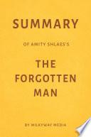 Summary of Amity Shlaes   s The Forgotten Man by Milkyway Media