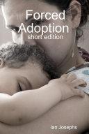 Forced Adoption (shortened Version)
