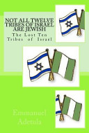 Not All Twelve Tribes of Israel Are Jewish
