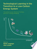 Technological Learning in the Transition to a Low Carbon Energy System Book