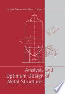 Analysis And Optimum Design Of Metal Structures Book PDF