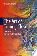 The Art of Timing Closure