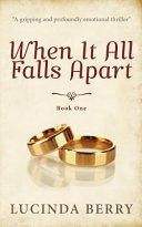 When It All Falls Apart  Book One