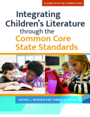Integrating Children S Literature Through The Common Core State Standards Book