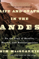 Pdf Life and Death in the Andes Telecharger