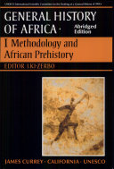 UNESCO General History of Africa  Vol  I  Abridged Edition
