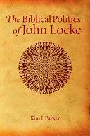 The Biblical Politics of John Locke Pdf/ePub eBook