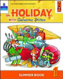 On holiday with Geronimo Stilton. Per la Scuola elementare