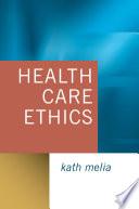 Health Care Ethics